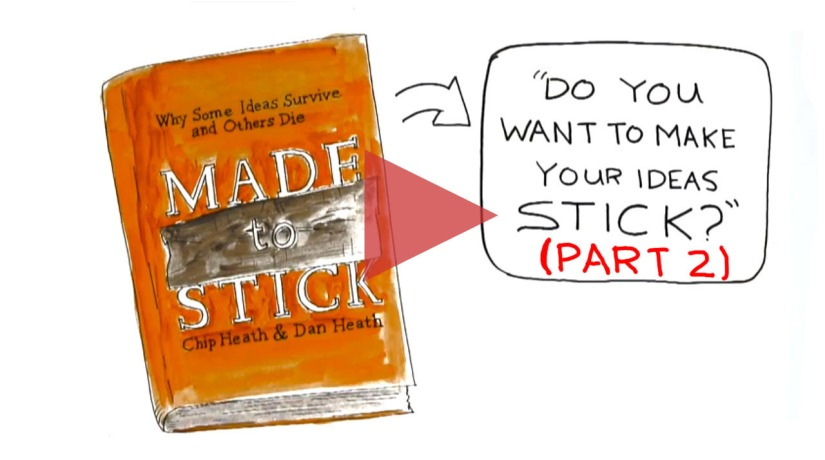 Video Review For Made To Stick by Chip and Dan Heath (part 2)